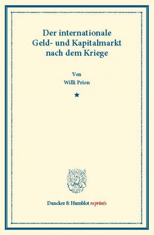 Der internationale Geld- und Kapitalmarkt nach dem Kriege. cover