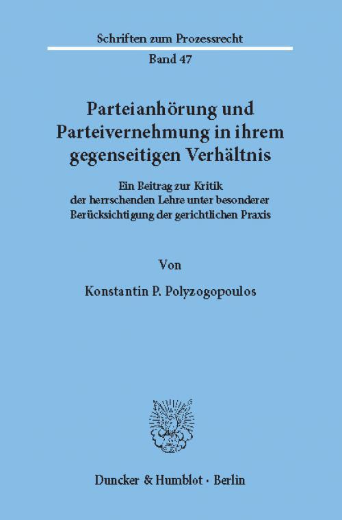 Parteianhörung und Parteivernehmung in ihrem gegenseitigen Verhältnis. cover