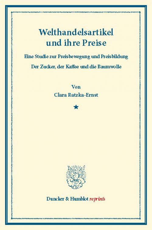 Welthandelsartikel und ihre Preise. cover