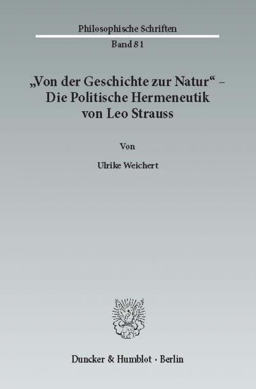 »Von der Geschichte zur Natur« – Die Politische Hermeneutik von Leo Strauss. cover