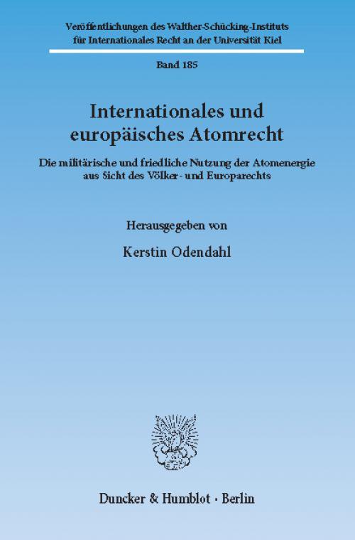 Internationales und europäisches Atomrecht. cover
