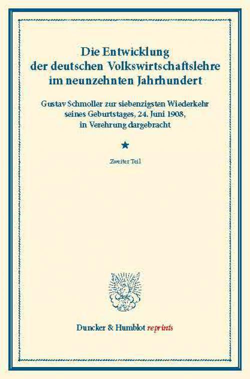 Die Entwicklung der deutschen Volkswirtschaftslehre im neunzehnten Jahrhundert. cover