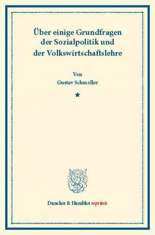 Über einige Grundfragen der Sozialpolitik und der Volkswirtschaftslehre. cover
