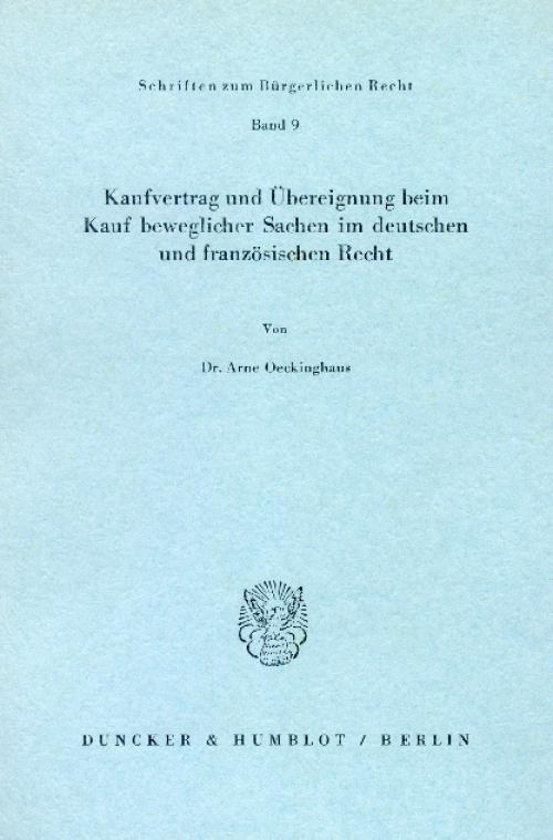 Kaufvertrag und Übereignung beim Kauf beweglicher Sachen im deutschen und französischen Recht. cover