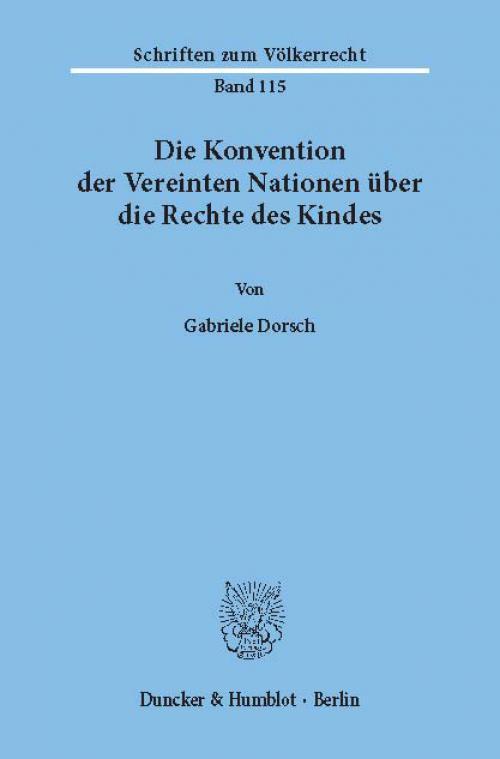 Die Konvention der Vereinten Nationen über die Rechte des Kindes. cover