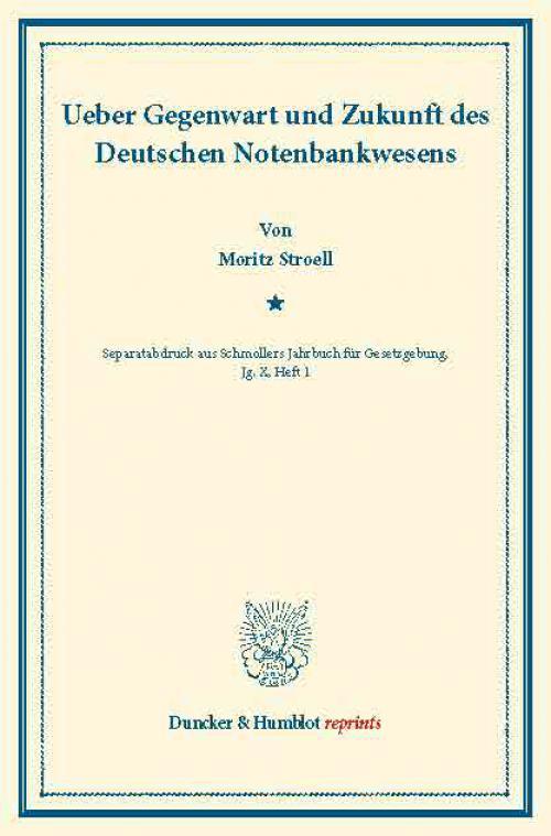 Ueber Gegenwart und Zukunft des Deutschen Notenbankwesens. cover