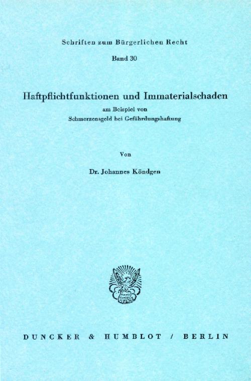 Haftpflichtfunktionen und Immaterialschaden am Beispiel von Schmerzensgeld bei Gefährdungshaftung. cover