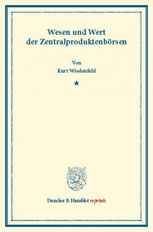 Wesen und Wert der Zentralproduktenbörsen. cover