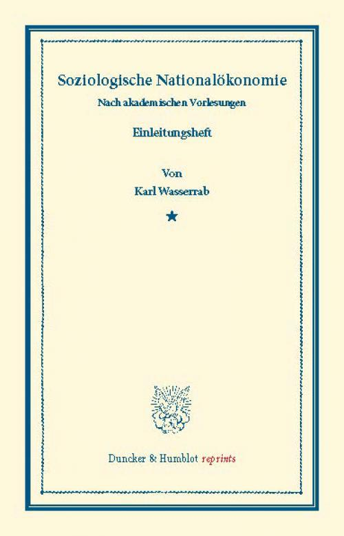 Soziologische Nationalökonomie. cover