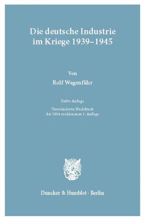 Die deutsche Industrie im Kriege 1939–1945. cover