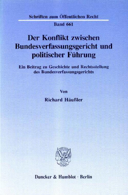 Der Konflikt zwischen Bundesverfassungsgericht und politischer Führung. cover
