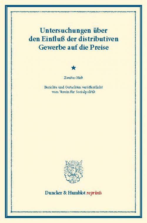 Untersuchungen über den Einfluß der distributiven Gewerbe auf die Preise. cover