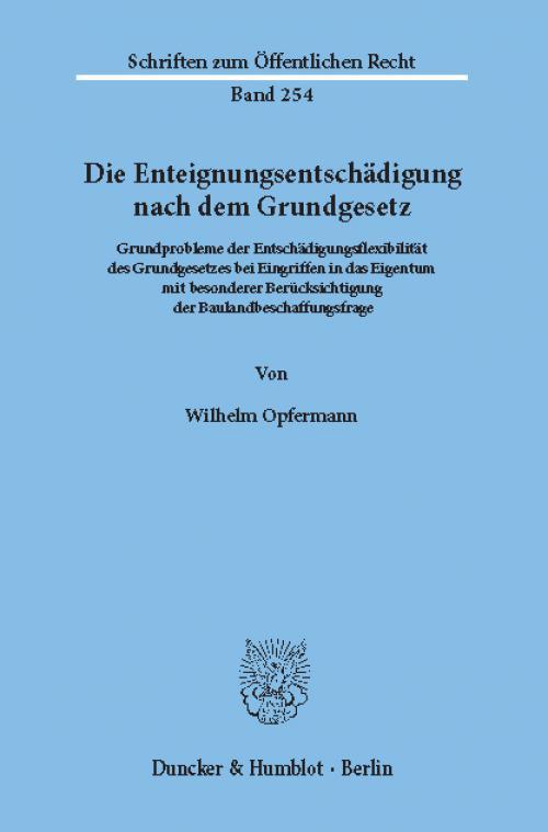 Die Enteignungsentschädigung nach dem Grundgesetz. cover