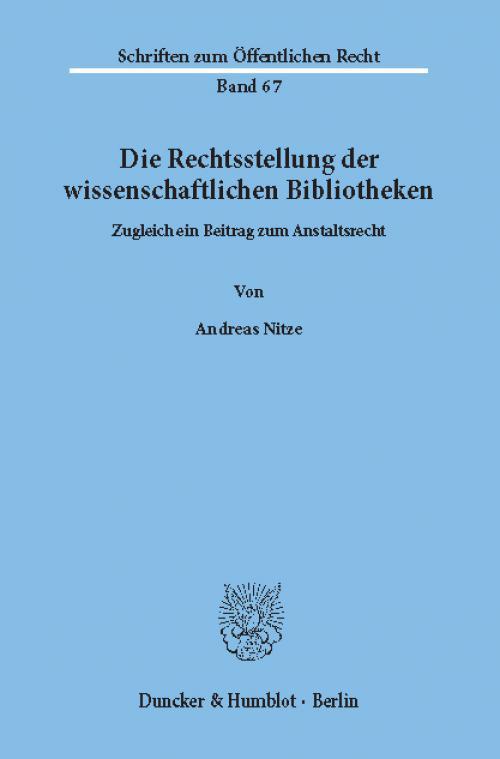 Die Rechtsstellung der wissenschaftlichen Bibliotheken. cover