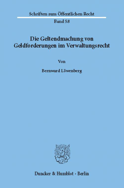 Die Geltendmachung von Geldforderungen im Verwaltungsrecht. cover
