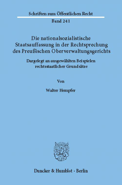 Die nationalsozialistische Staatsauffassung in der Rechtsprechung des Preußischen Oberverwaltungsgerichts. cover