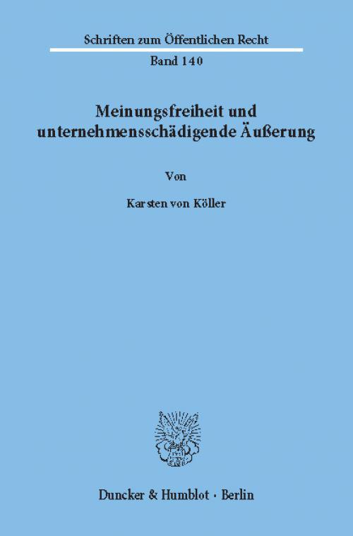 Meinungsfreiheit und unternehmensschädigende Äußerung. cover