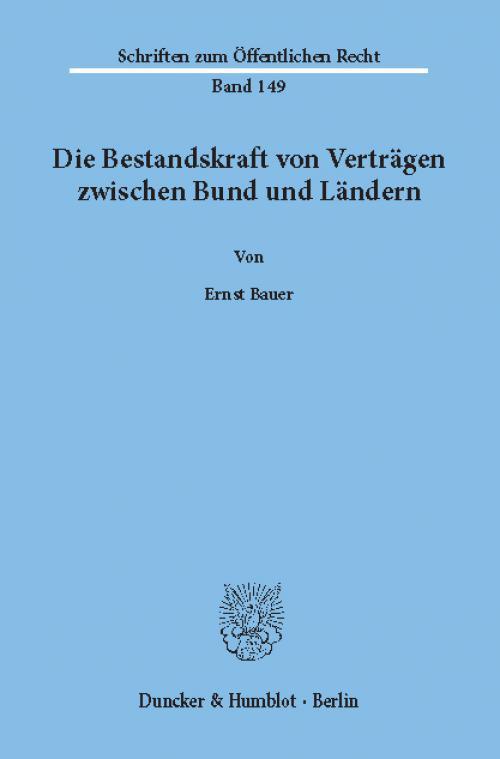 Die Bestandskraft von Verträgen zwischen Bund und Ländern. cover