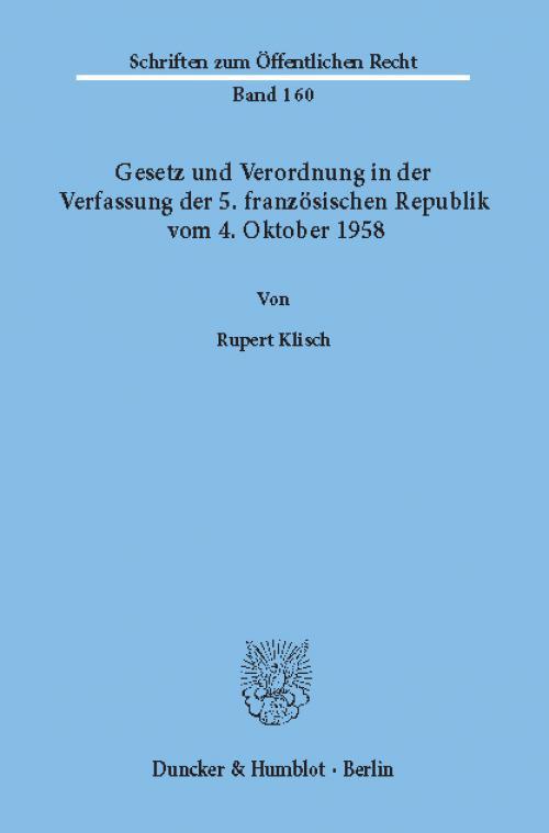 Gesetz und Verordnung in der Verfassung der 5. französischen Republik vom 4. Oktober 1958. cover