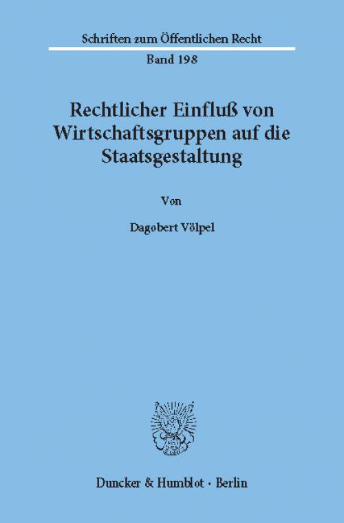 Rechtlicher Einfluß von Wirtschaftsgruppen auf die Staatsgestaltung. cover