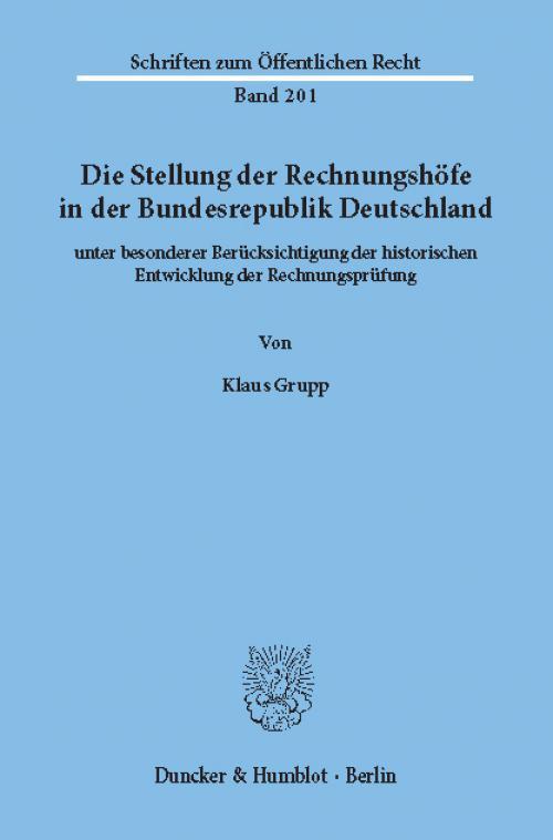 Die Stellung der Rechnungshöfe in der Bundesrepublik Deutschland cover