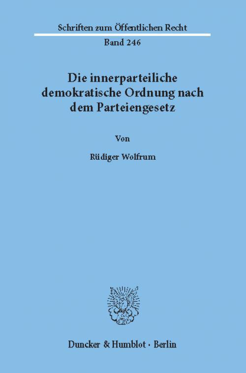 Die innerparteiliche demokratische Ordnung nach dem Parteiengesetz. cover