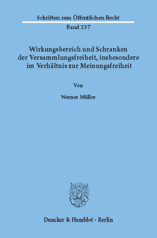 Wirkungsbereich und Schranken der Versammlungsfreiheit, insbesondere im Verhältnis zur Meinungsfreiheit. cover