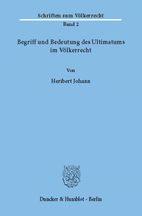 Begriff und Bedeutung des Ultimatums im Völkerrecht. cover