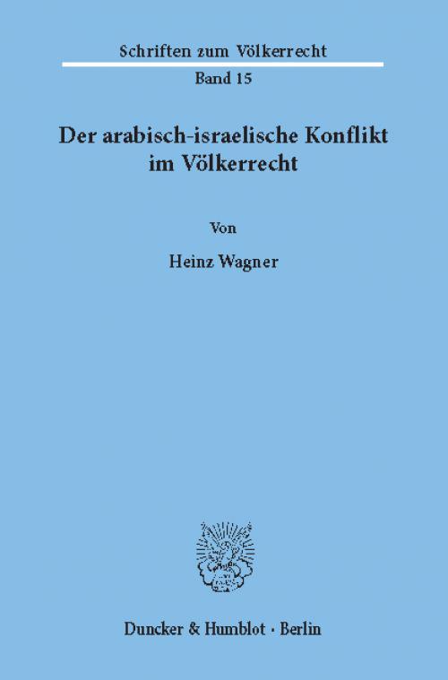Der arabisch-israelische Konflikt im Völkerrecht. cover