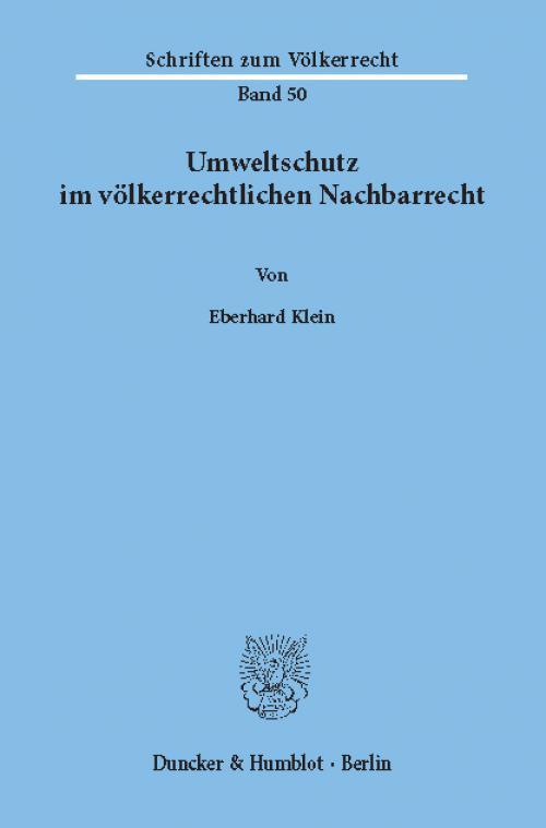 Umweltschutz im völkerrechtlichen Nachbarrecht. cover
