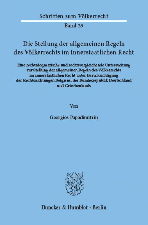 Die Stellung der allgemeinen Regeln des Völkerrechts im innerstaatlichen Recht. cover