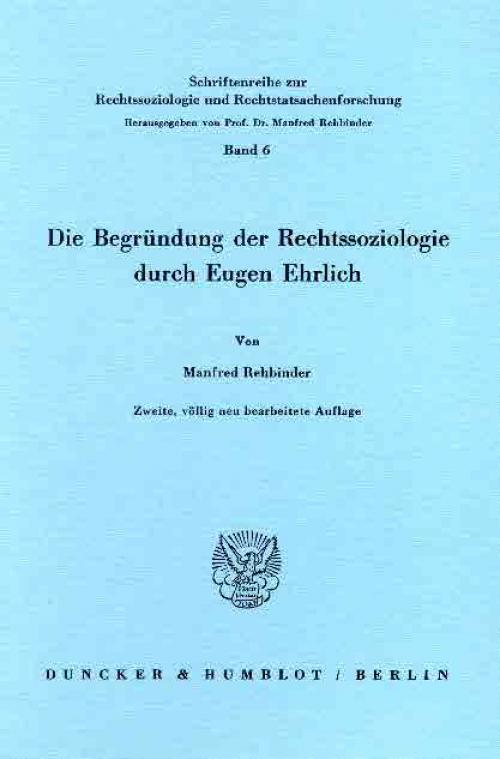 Die Begründung der Rechtssoziologie durch Eugen Ehrlich. cover