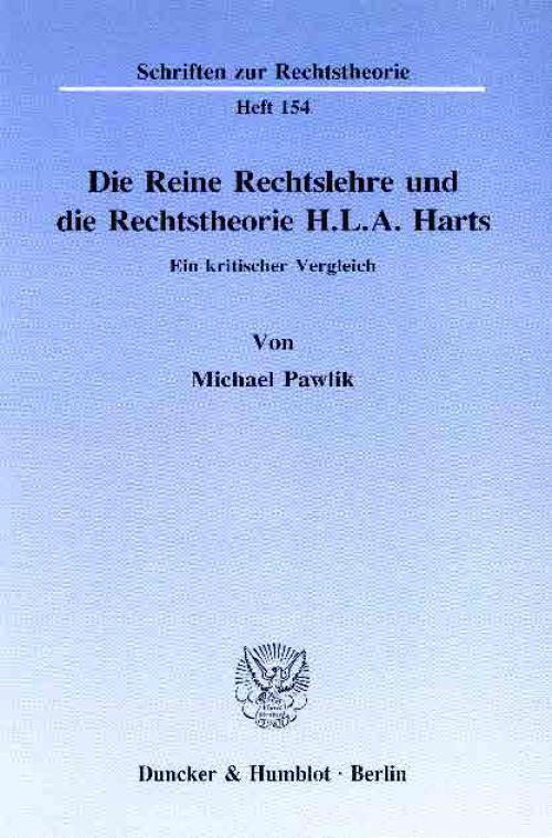 Die Reine Rechtslehre und die Rechtstheorie H. L. A. Harts. cover