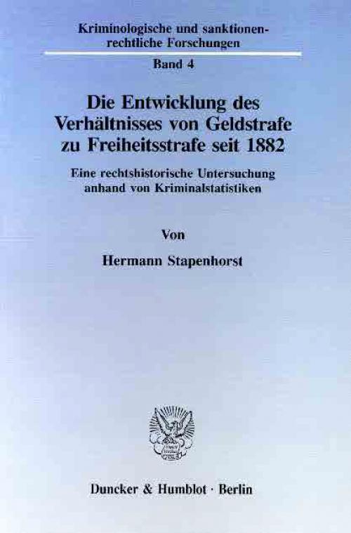 Die Entwicklung des Verhältnisses von Geldstrafe zu Freiheitsstrafe seit 1882. cover
