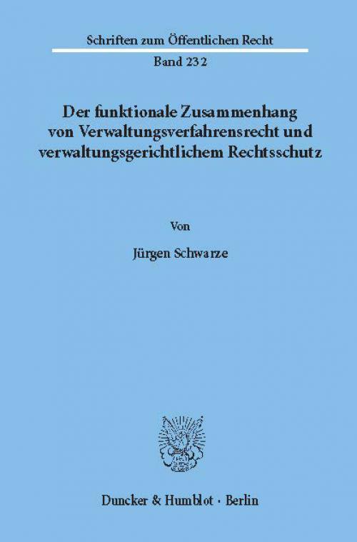 Der funktionale Zusammenhang von Verwaltungsverfahrensrecht und verwaltungsgerichtlichem Rechtsschutz. cover