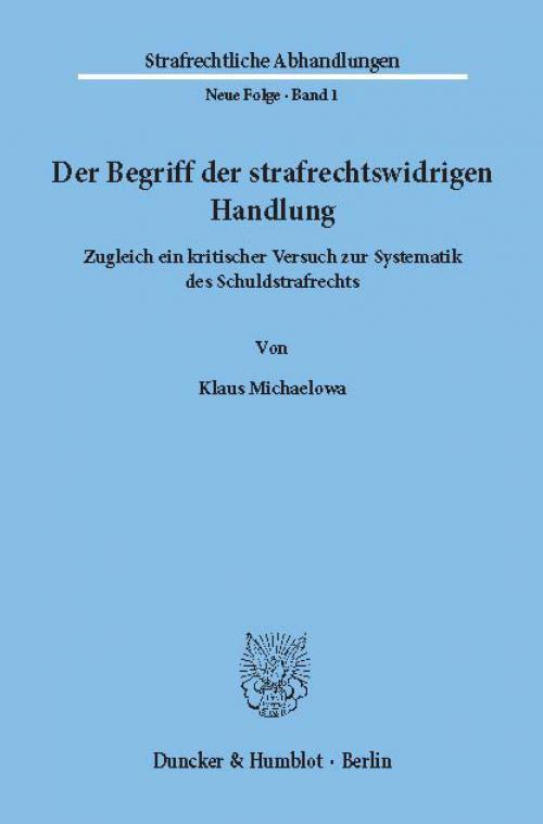 Der Begriff der strafrechtswidrigen Handlung. cover