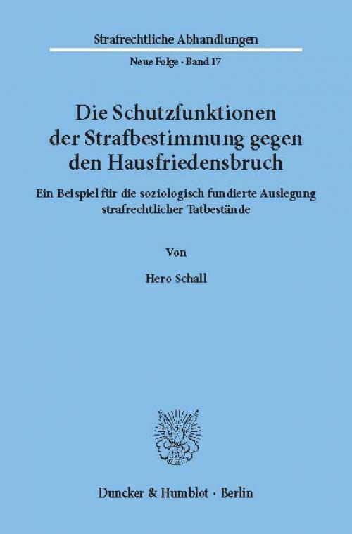 Die Schutzfunktionen der Strafbestimmung gegen den Hausfriedensbruch. cover