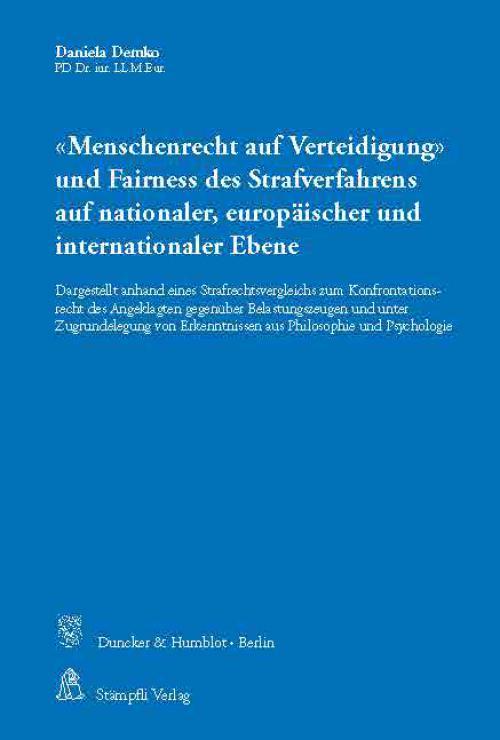 »Menschenrecht auf Verteidigung« und Fairness des Strafverfahrens auf nationaler, europäischer und internationaler Ebene. cover