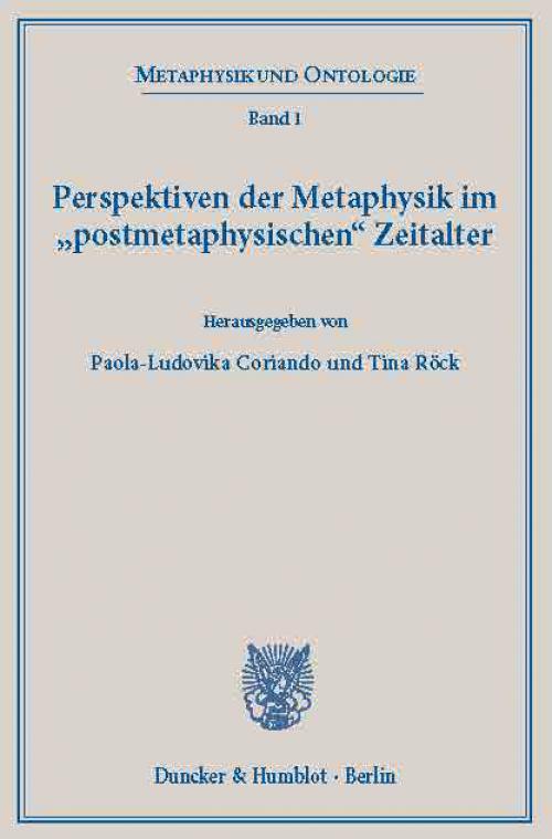 Perspektiven der Metaphysik im »postmetaphysischen« Zeitalter. cover