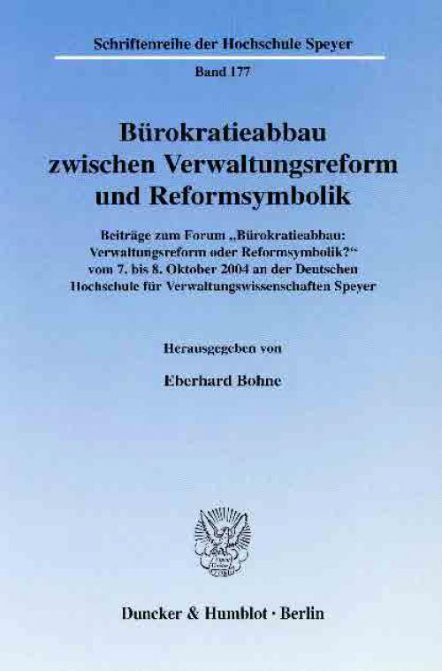 Bürokratieabbau zwischen Verwaltungsreform und Reformsymbolik. cover