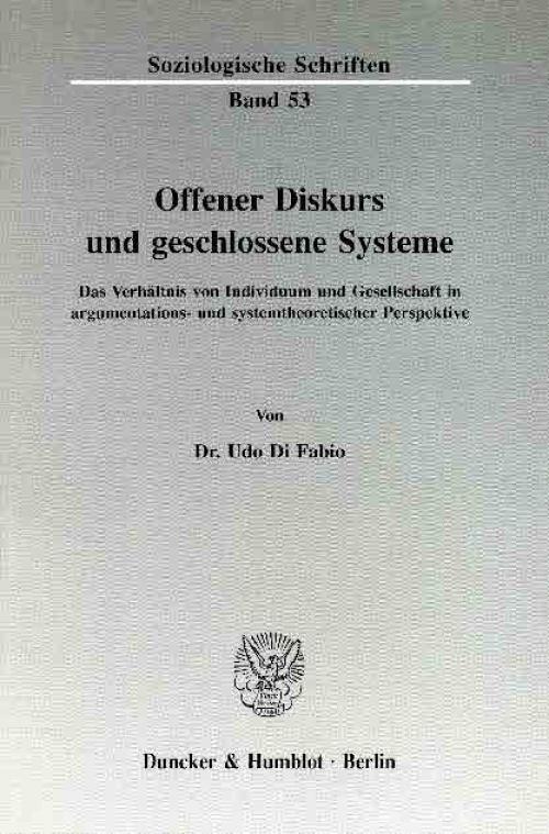 Offener Diskurs und geschlossene Systeme. cover