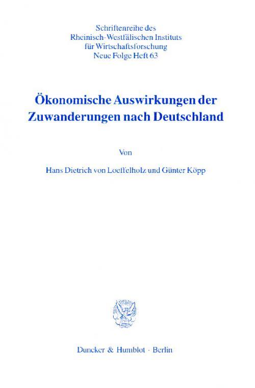 Ökonomische Auswirkungen der Zuwanderungen nach Deutschland. cover