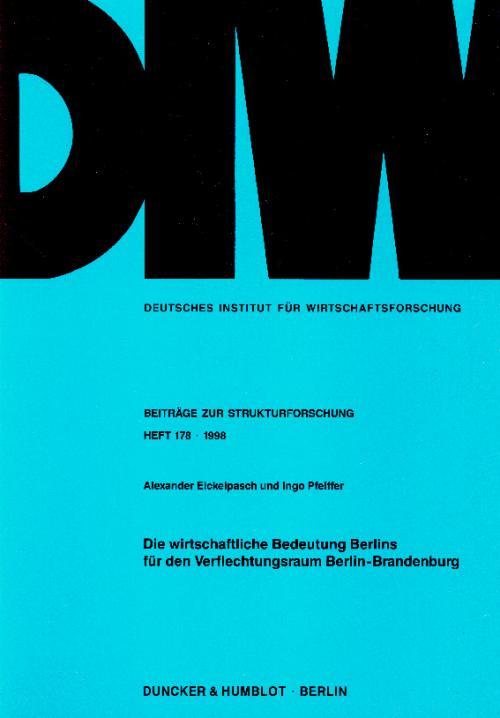 Die wirtschaftliche Bedeutung Berlins für den Verflechtungsraum Berlin-Brandenburg. cover