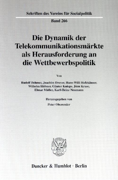 Die Dynamik der Telekommunikationsmärkte als Herausforderung an die Wettbewerbspolitik. cover