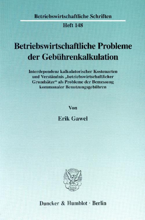 Betriebswirtschaftliche Probleme der Gebührenkalkulation. cover