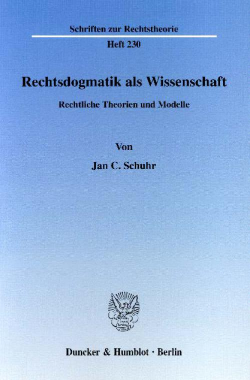 Rechtsdogmatik als Wissenschaft. cover