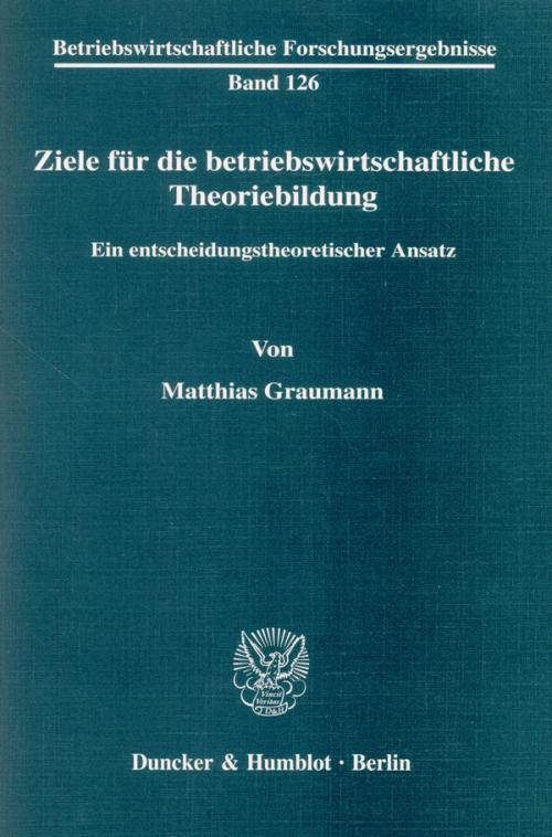 Ziele für die betriebswirtschaftliche Theoriebildung. cover