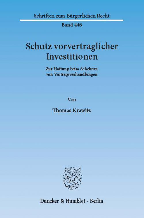Schutz vorvertraglicher Investitionen. cover