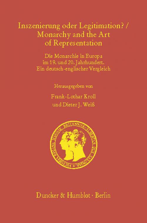 Inszenierung oder Legitimation? / Monarchy and the Art of Representation. cover