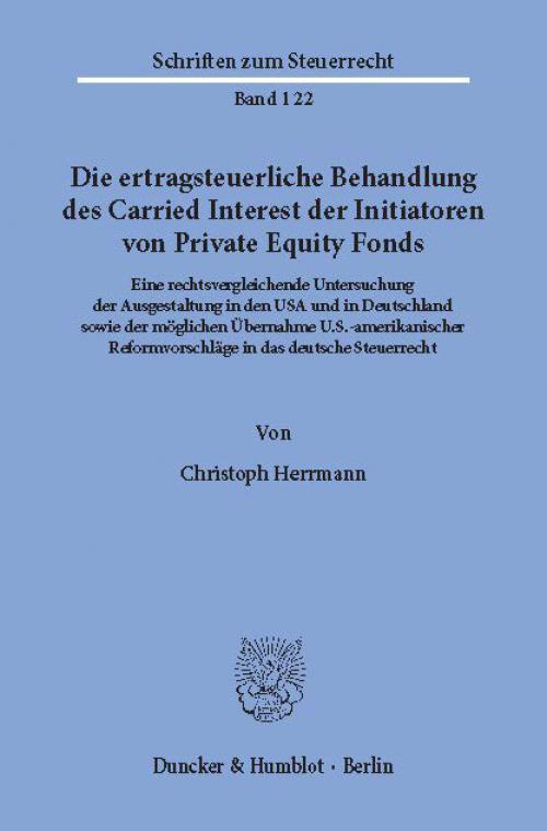Die ertragsteuerliche Behandlung des Carried Interest der Initiatoren von Private Equity Fonds. cover